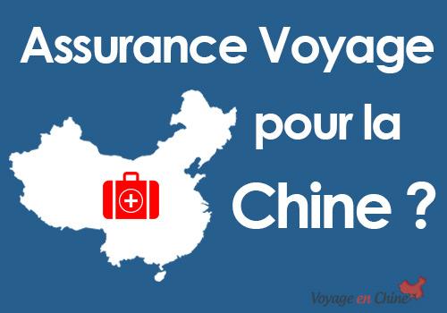 Assurace voyage pour la Chine