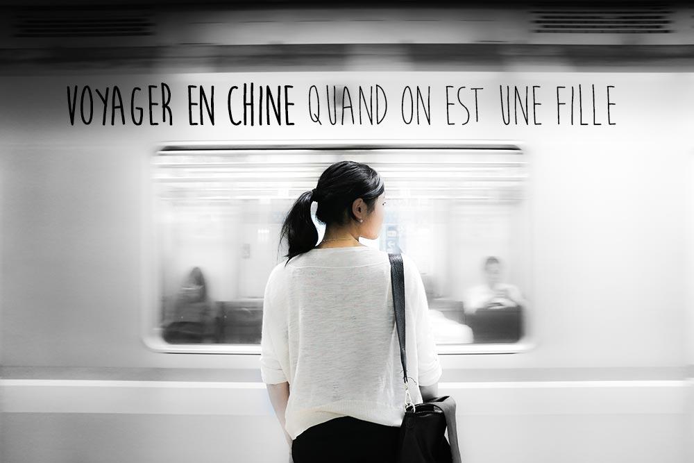 Voyage en Chine quand on est une fille