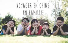 Voyager en Chine en famille